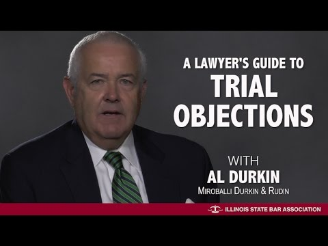 A Lawyer's Guide to Trial Objections