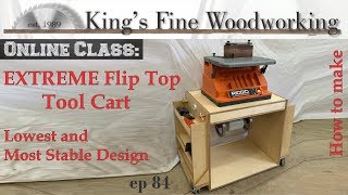 84 - How to Build a Flip Top Tool Cart - Double your Shop Space & Storage