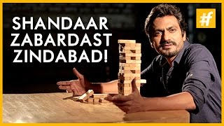 Nawazuddin Siddiqui - Shandaar ! Zabardast ! Zindabad !