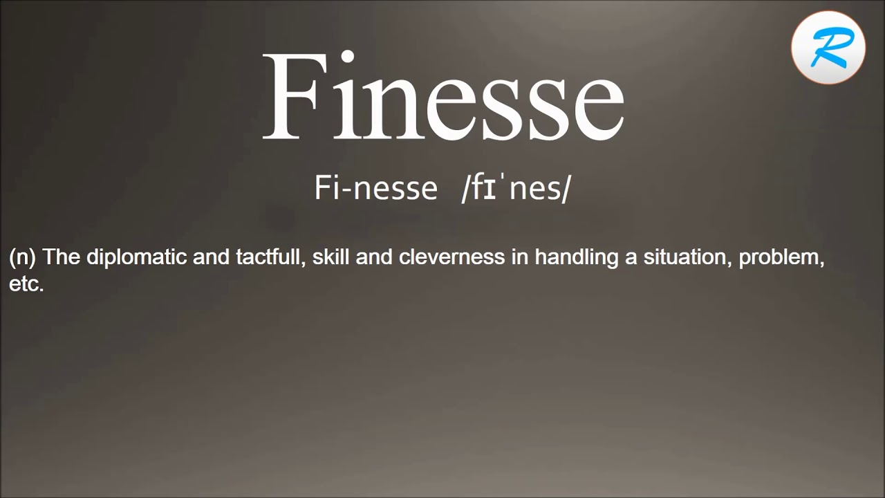 How To Pronounce Finesse ; Finesse Pronunciation ; Finesse Meaning ; Finesse  Definition