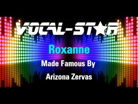 Arizona Zervas - Roxanne (Karaoke Version) with Lyrics HD Vocal-Star Karaoke