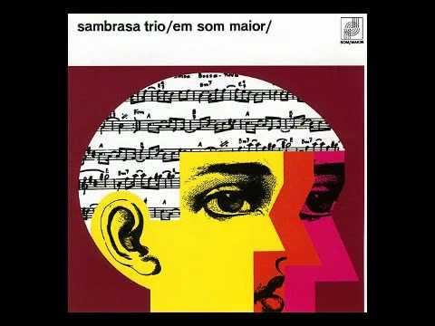 Sambrasa Trio - Samba Novo