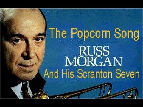 78 RPM - Russ Morgan & His Scranton Seven - The Popcorn Song (1955)