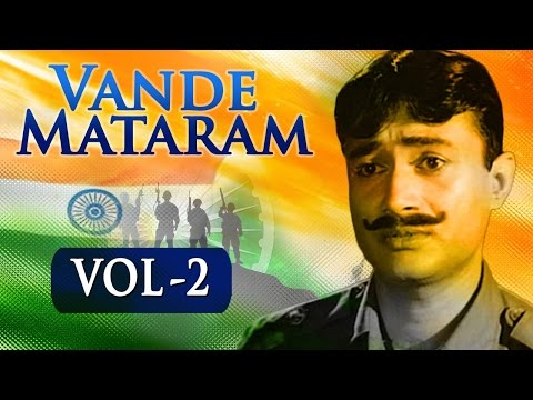Vande Mataram - Vol 2 - Republic Day Special - Hindi Patriotic Song Collection [HD]
