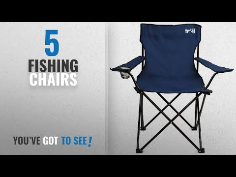 Top 10 Fishing Chairs [2018]: Trail Folding Camping Chairs Fold Up Camp Festival Fishing Chair