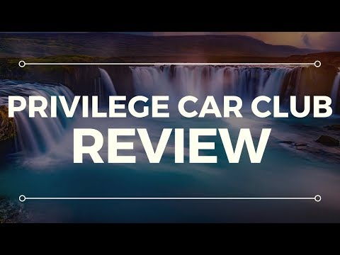Privilege Car Club Scam Review - WARNING! SEE THIS FIRST!