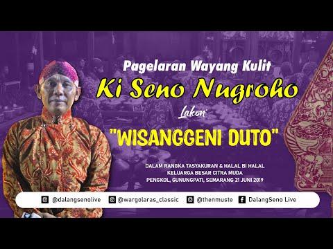 #live-wisanggeni-duto---ki-seno-nugroho
