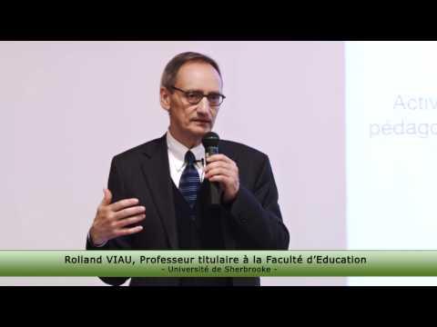Conference Rolland Viau La motivation à apprendre des étudiants mieux comprendre pour mieux agir