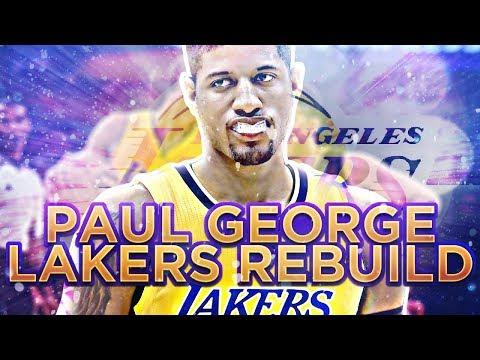 PAUL GEORGE LAKERS REBUILD!! NBA 2K17