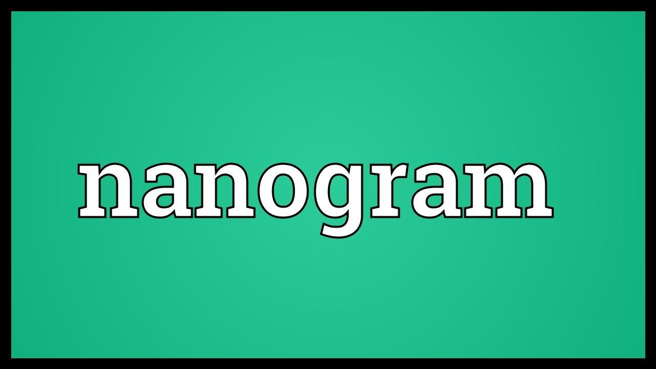 Nanogram Meaning You
