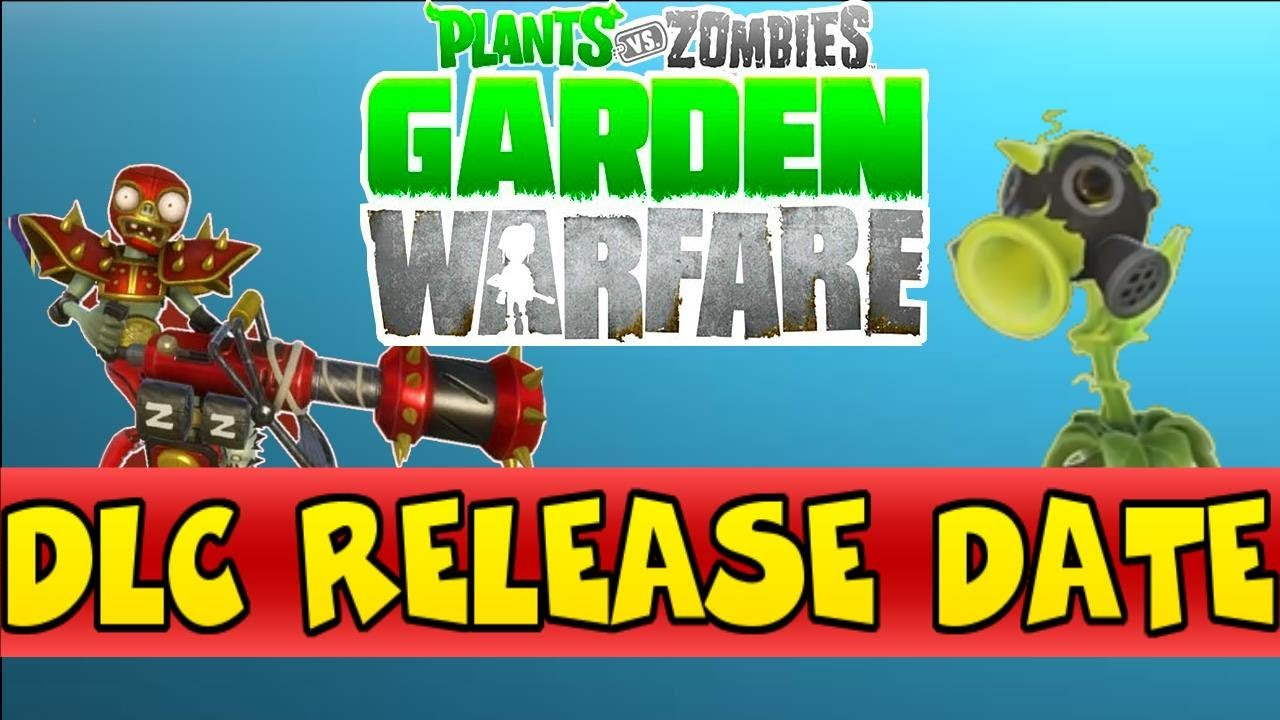 Plants Vs Zombies Garden Warfare 3rd Dlc Possible Release Date Youtube