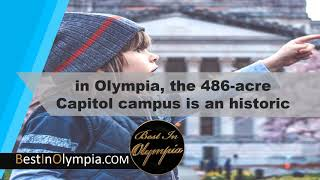 Capitol campus an historic site | Best In Olympia | Olympia WA