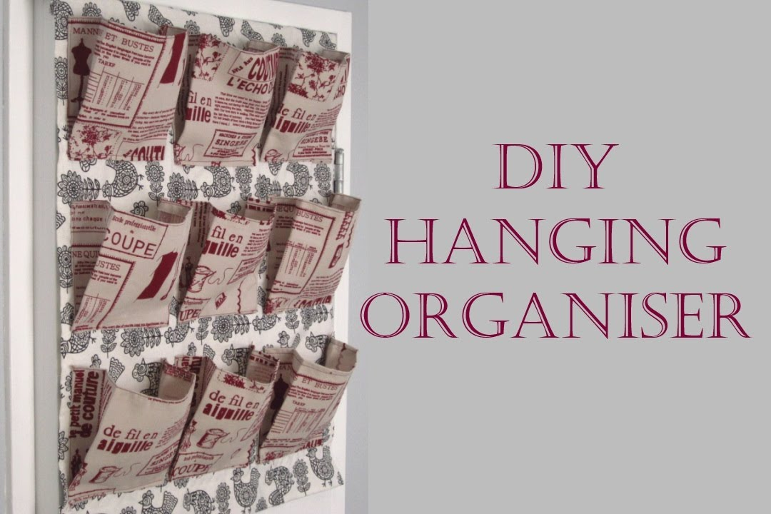 Step by Step Sewing DIY Fabric Hanging Organiser - YouTube & Step by Step Sewing DIY Fabric Hanging Organiser - YouTube