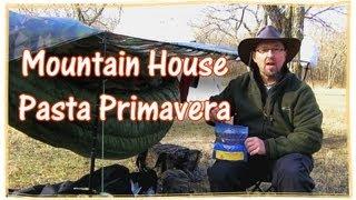 Mountain House Pasta Primavera Review