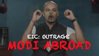 EIC Outrage: Modi Abroad