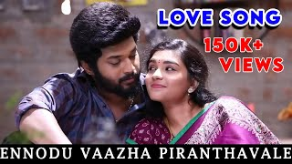 Ennodu Vaazha Piranthavale Video Song I Sembaruthi I Love Song #Sembaruthi #SembaruthiSerial