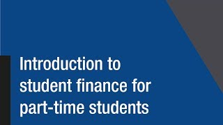 Introduction to student finance for part-time students thumbnail