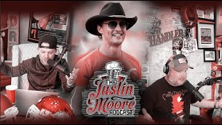 The Justin Moore Podcast - Episode 12 (Season 3): Alright, Alright, Alright (ft Matthew McConaughey)