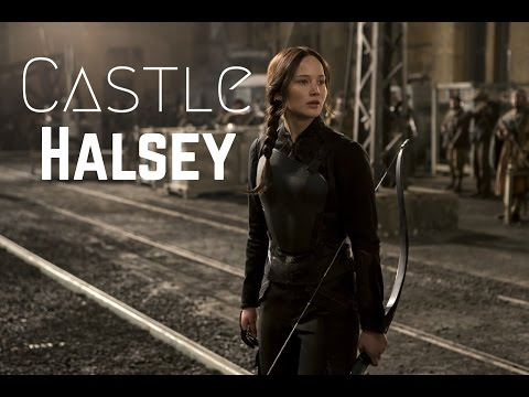 Castle - Halsey [Hunger Games]