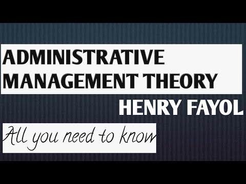 Administrative Management Theory L Henry Fayoll Organization Theory