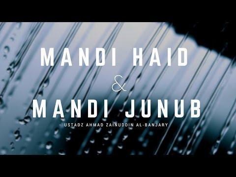 Mandi Junub dan Mandi Haid - Ustadz Ahmad Zainuddin, Lc