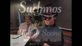 "TOKYO SCENE ""Suchmos Radio"" ② 2017.01.13 OA @TokyoScene 今日のSuchm..."