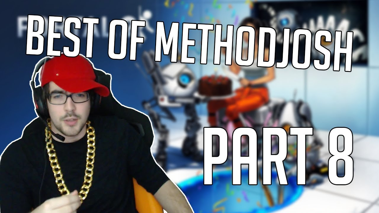 Best of Methodjosh - Part 8 - The Portal with Phil clips