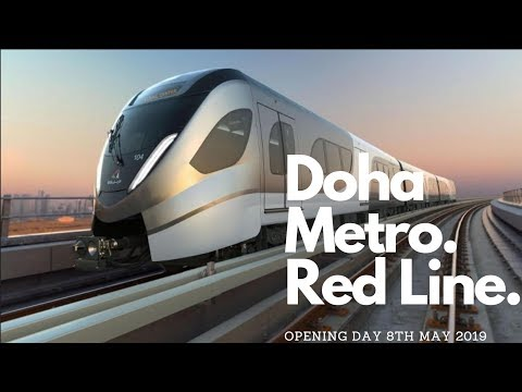 Qatar Rail - Doha Metro - Red Line - Opening Day 08052019