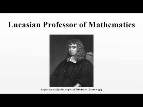 Lucasian Professor of Mathematics