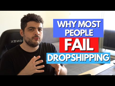 Why Most People Fail At Dropshipping