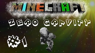 Minecraft | FTB: Unleashed |Zero Gravity |  #1 The Space Race Begins