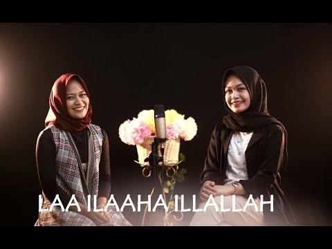 LAA ILAAHA ILLALLAH - Sabyan Feat Esbeye Cover