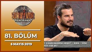 Survivor Panaroma 81. Bölüm  - 6 Mayıs 2019
