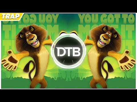 I Like To Move It | Madagascar (PedroDJDaddy 2018 Trap Remix)