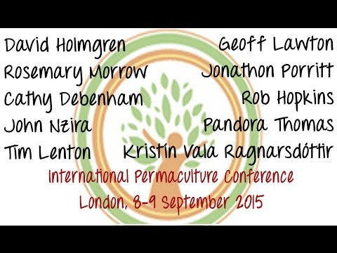 International Permaculture Conference Live Stream - Day Two Part 2