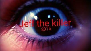 Jeff the killer (2015) Джефф Убийца Официальный Фильм