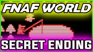 FNAF World ENDING SUBLEVEL 4 *SECRET* | 4th Level End | FNAF World Ending Gameplay