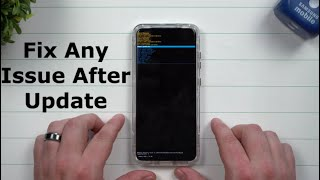 How To Fix Any & All Issues After You Update Your Samsung screenshot 3