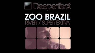 Zoo Brazil - River (Mr. Bizz Remix) [Deeperfect]