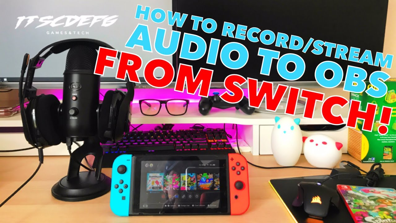 How to stream/record audio from Nintendo Switch using the El Gato HD 60 on  OBS!