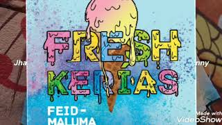 Feid FT Maluma - Fresh Kerias (Audio Oficial)