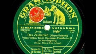 Franz Völker: Das Zauberlied (Meyer-Helmund) 1928