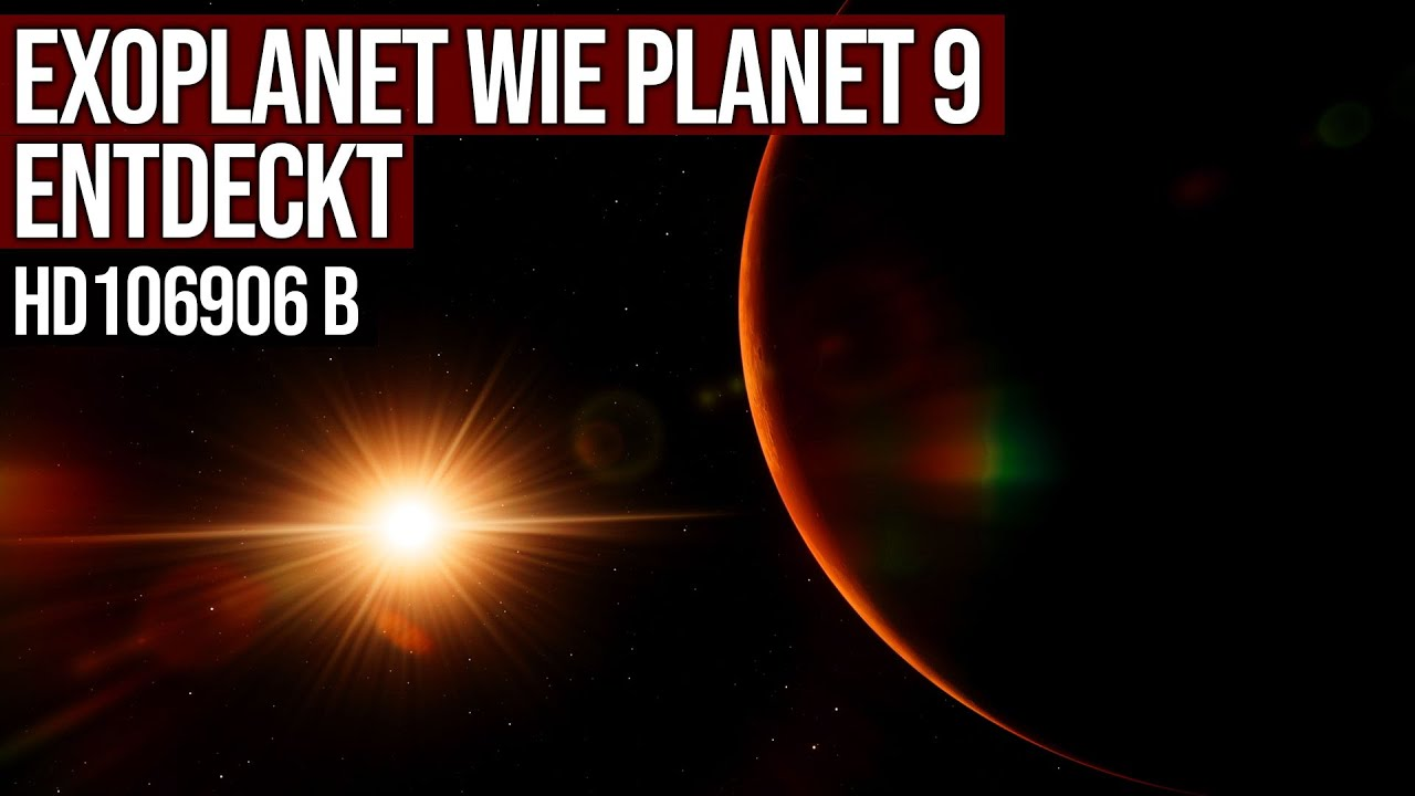 Exoplanet wie Planet 9 entdeckt -  HD106906 b