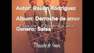 Raulin Rodriguez - Derroche