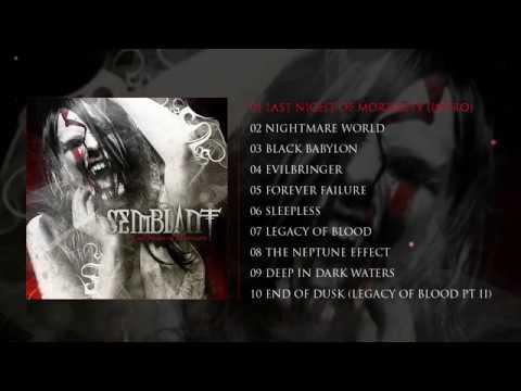 SEMBLANT - Last Night of Mortality (Official Full Album, 2010)