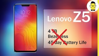 Lenovo Z5 launches with a notch, no 4TB storage: we