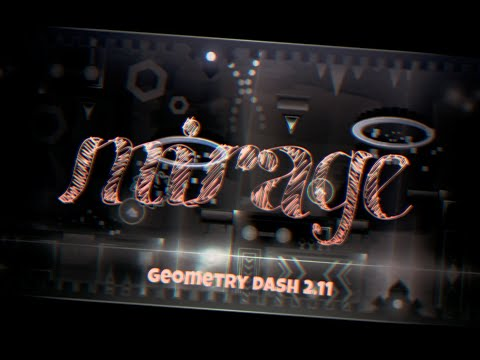 Mirage | Geometry Dash 2.11 | Limon Channel