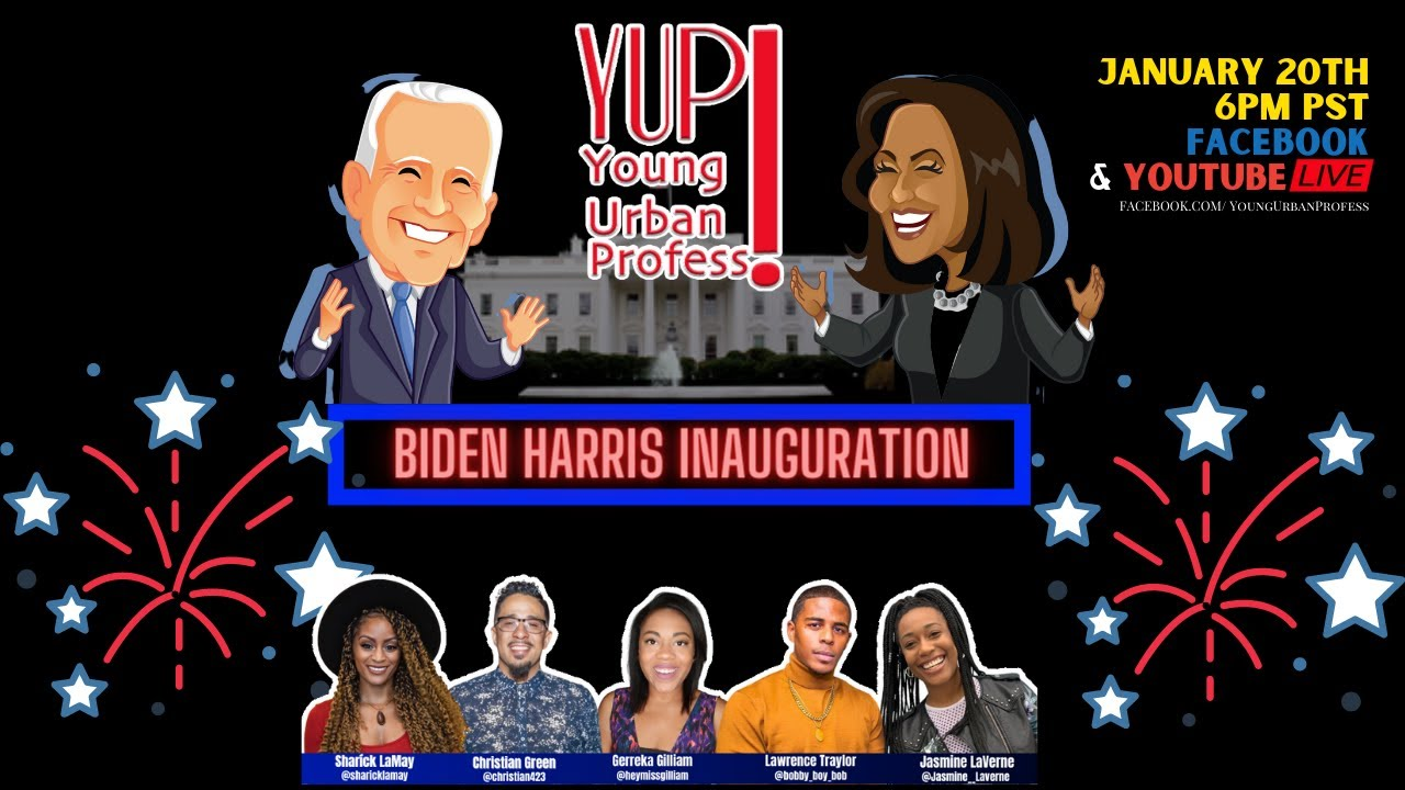 YUP! Live Biden Harris Inauguration!