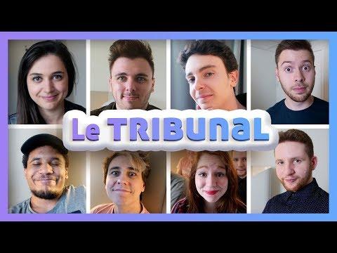 LE TRIBUNAL : 8 Youtubers doivent dire la VÉRITÉ !