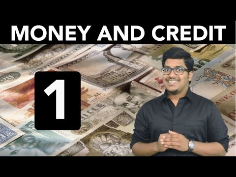 Economics: Money and Credit (Part 1)